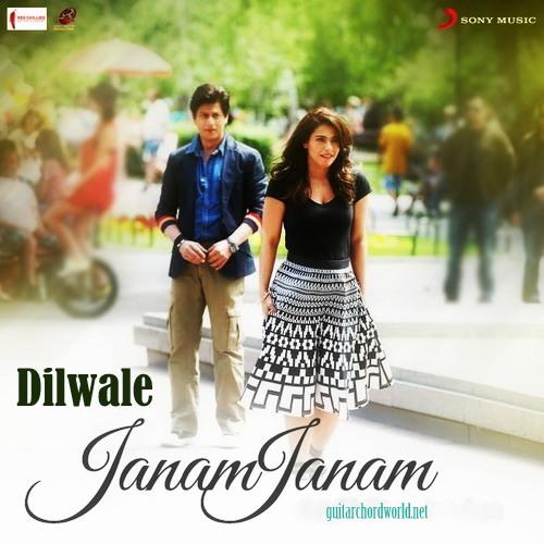 Janam Janam Chords - Dilwale - GUITAR CHORD WORLD