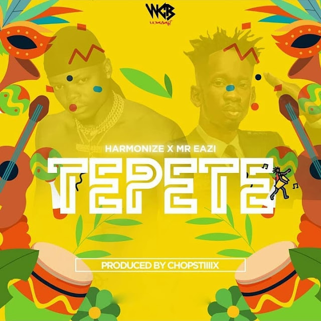 Harmonize Ft Mr Eazi - Tepete | MP3 Download