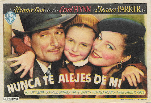 Nunca Te Alejes de Mí - Programa de Cine - Errol Flynn - Eleanor Parker