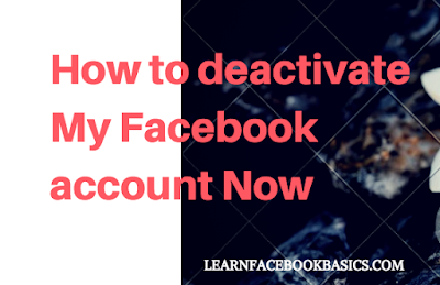How to deactivate My Facebook account now | Delete Facebook Account Temporarily