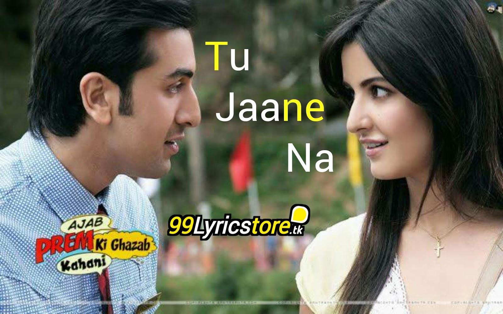 Atif Aslam hit Song Lyrics, Ranbir Kapoor Song Lyrics, Katrina Kaif Song Lyrics