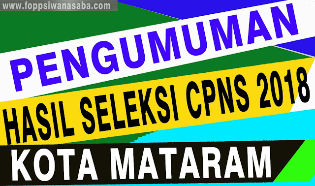 Pengumuman Hasil Seleksi CPNS Kota Mataram