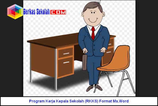 Download Program Kerja Kepala Sekolah (RKKS) SD SMP SMA SMK Format Ms.Word