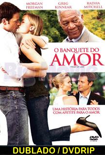 Assistir O Banquete do Amor  Dublado 2007