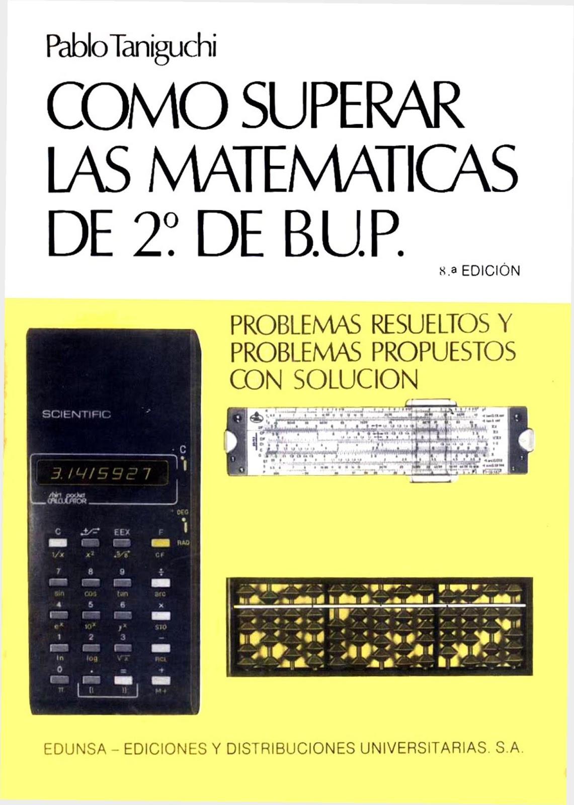 Cómo Superar las Matemáticas de 2º de B.U.P. – Pablo Taniguchi