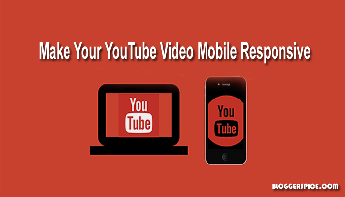 How To Make YouTube Videos Responsive In Your Blog Posts?