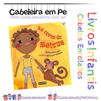 Livro infantil sobre adoção, família multietnicas personagem menino negro e cacheado - As Cores de Mateus - Marisa López Soria
