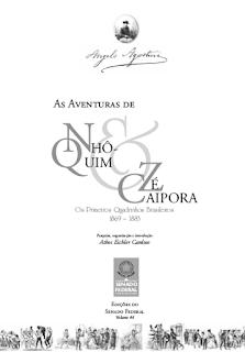 Nhô-Quim & Zé Caipora - as primeiras HQs de longa duração do Brasil e uma das primeiras do mundo - organização Athos Cardoso