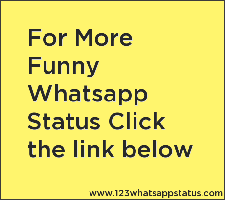 Funny Whatsapp Status Funny Whatsapp Status Top 10