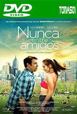 Nunca entre amigos (2015) DVDRip