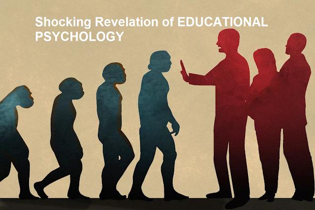 Shocking Revelation of EDUCATIONAL PSYCHOLOGY