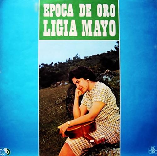 Lyrics de Ligia Mayo