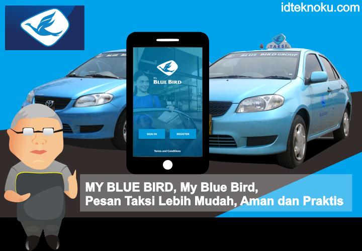 Aplikasi My Blue Bird : Pesan Taksi Lebih Mudah, Aman dan Praktis