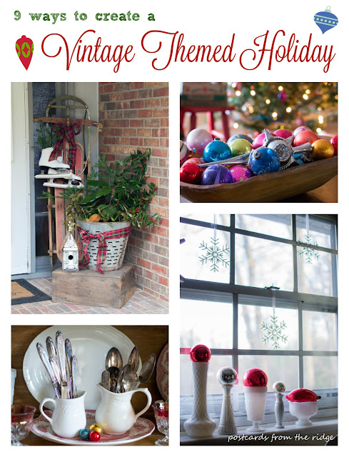 9 Ways to Create a Vintage Themed Holiday