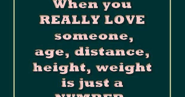 When You Really Love Someone, Age, Distance, Height