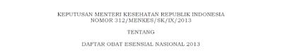 KMK No.312 Tahun 2013 Tentang Daftar Obat Esensial Nasional Bagian 1
