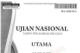 Download Soal UN 2016 SMP IPA (Naskah Asli Soal UN 2016)