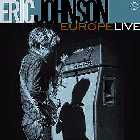 Provogue Records to release 'Eric Johnson - Live in Europe' CD