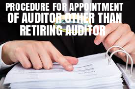 Procedure-Appointment-Auditor-other-than-Retiring
