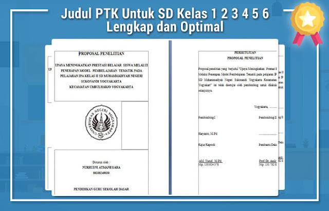 Judul PTK Untuk SD Kelas 1 2 3 4 5 6 Lengkap dan Optimal
