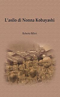L'Asilo Di Nonna Kobayashi Di Roberta Billeri PDF