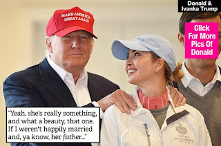 TRUMP SAYS HIM + DAUGHTER HAVE SEX IN COMMON