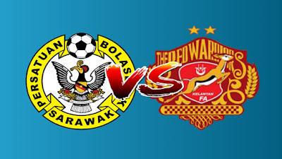 Live Streaming Sarawak vs Kelantan Liga Premier 6.4.2019