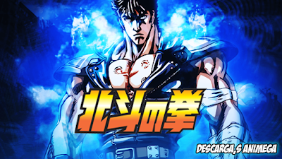 Hokuto no Ken 109/109 Audio: Japones Sub: Español Servidor: Mega/Mediafire