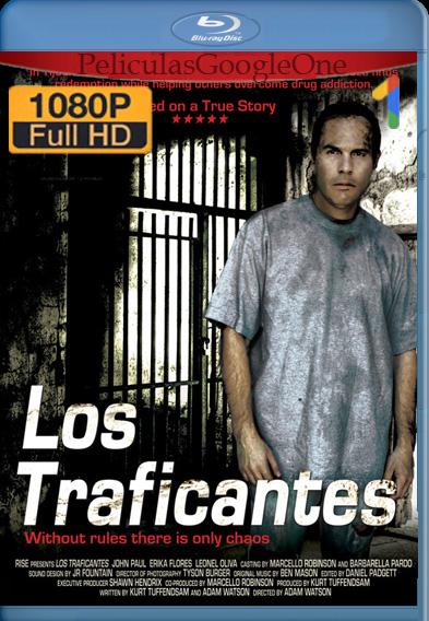 Los Traficantes (2012) WEB-DL 1080p Latino Luiyi21