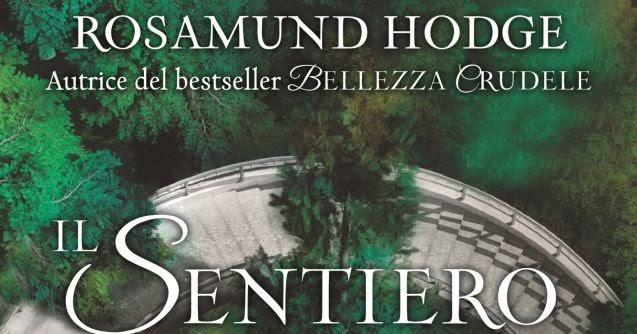 Anteprima: Il sentiero del bosco incantato di Rosamund Hodge