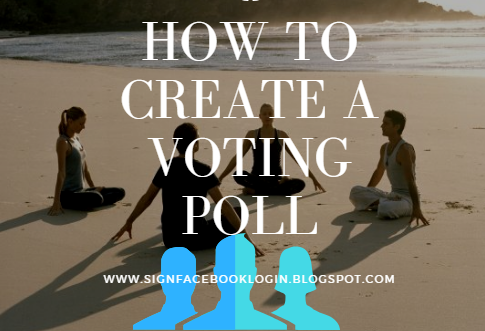 How To Create A Voting Poll