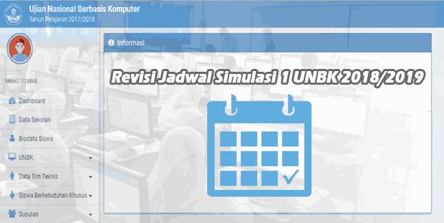 Revisi Jadwal Simulasi 1 UNBK Tahun 2018/2019 Dari Puspendik