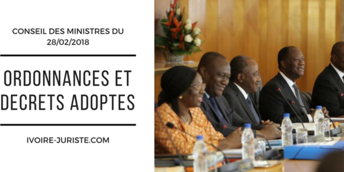 Projets de loi et de décrets adoptés en Conseil des Ministres du 28/02/2018