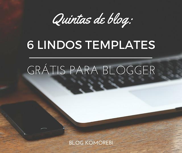 templates grátis para blogger