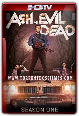 Ash vs Evil Dead 1ª Temporada Torrent – Legendado HDTV 720p