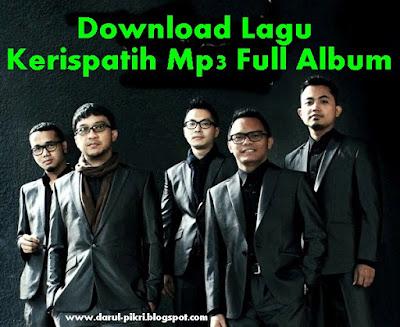 Download Lagu Kerispatih Mp3 Full Album