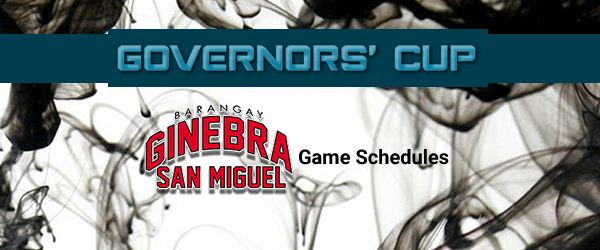 List of Brgy. Ginebra San Miguel Match Schedules 2017 PBA Governors' Cup