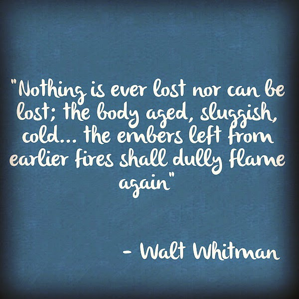 Walt Whitman Quotes Love: Anne Cohen: Quote Of The Day By Walt Whitman
