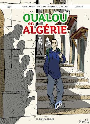 """couverture de Oualou en Algérie"""" de Gyps et Lounis Dahmani chez la boite à bulles"""