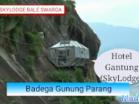 Wisata Badega Gunung Parang-Hotel Gantung (Skylodge) Tertinggi di Dunia