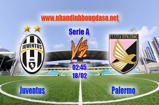 Nhận định bóng đá Juventus vs Palermo, 02h45, ngày 18/2