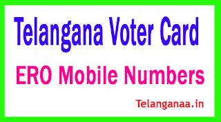 Telangana Electoral Registration Officers ERO Mobile Numbers
