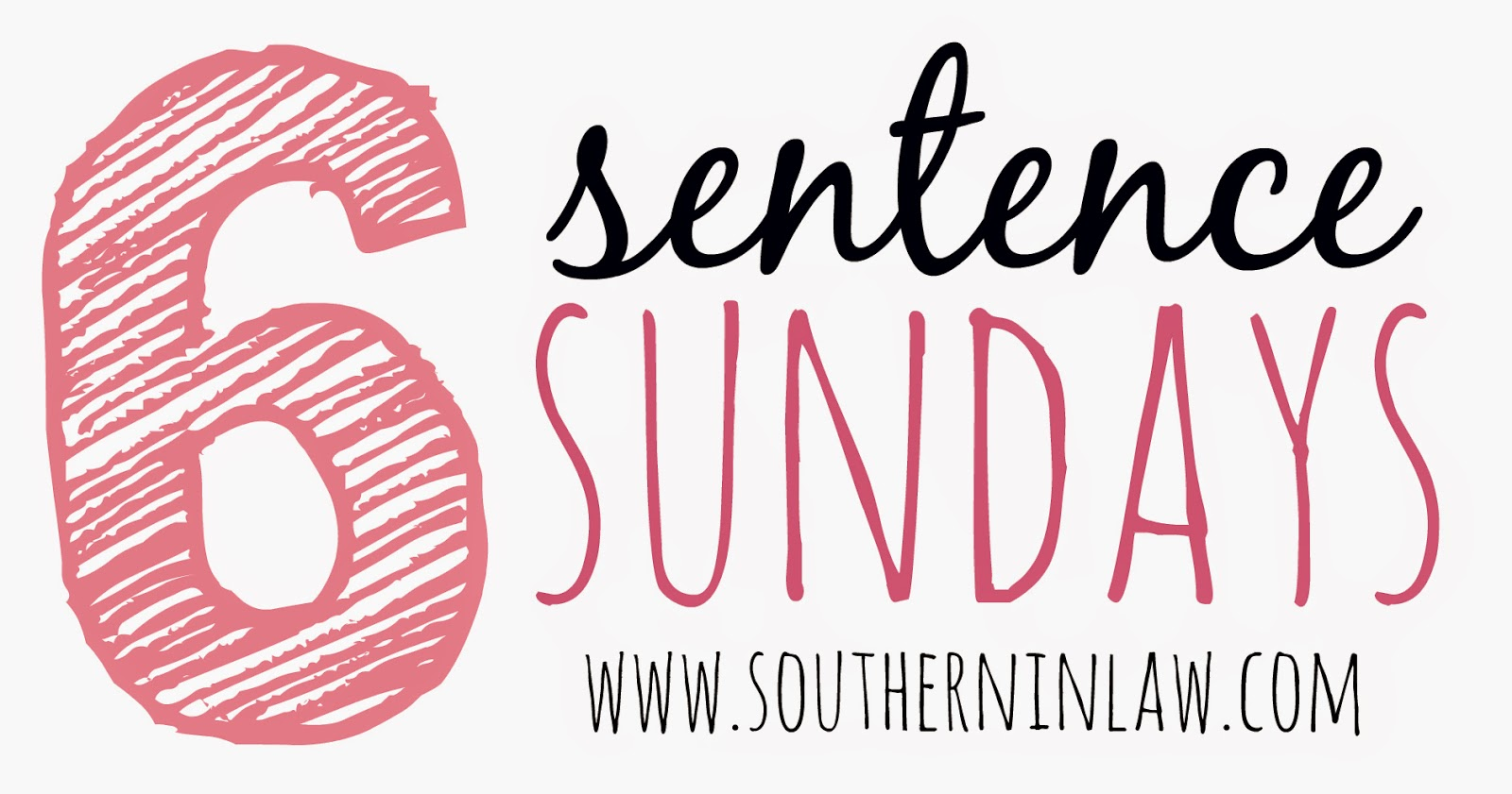 6 Sentence Sundays on Southern In-Law