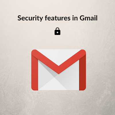 Security features in Gmail