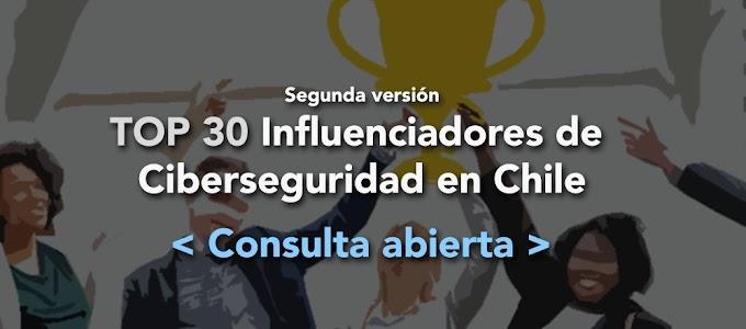 Consulta Abierta de Influenciadores de CiberSeguridad en Chile - Segunda Versión