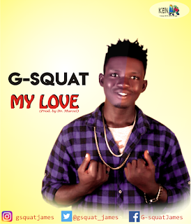MUSIC: G Squat - My Love