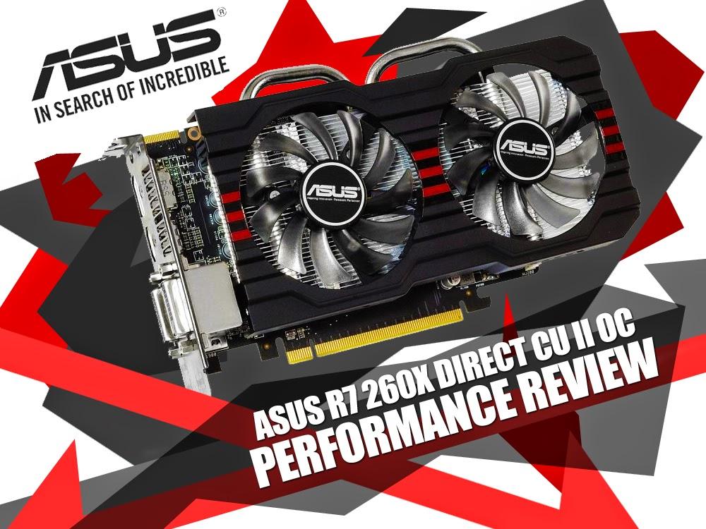 ASUS R7 260X DirectCU II Performance Review
