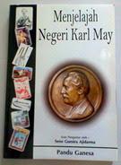 Menjelajah Negeri Karl May  Penulis: Pandu Ganesa