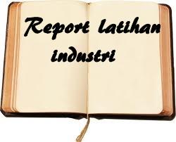 Contoh Report Latihan Industri Www Sobriyaacob Com