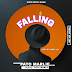 DOWNLOAD MUSIC: PATO MARLIE - FALLING (Daddy Jay)
